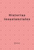 """Cubierta del libro """"Historias insustanciales"""""""
