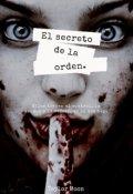 """Cubierta del libro """"El Secreto De La Orden"""""""