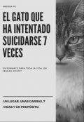 """Cubierta del libro """"El gato que ha intentado suicidarse 7 veces (editando)"""""""