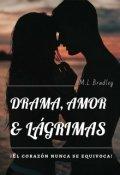 """Cubierta del libro """"Drama, Amor & Lágrimas"""""""