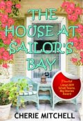 """Book cover """"The House At Sailor's Bay"""""""