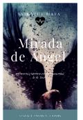 """Cubierta del libro """"Mirada de Ángel """""""