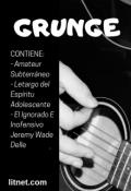 """Cubierta del libro """"Grunge"""""""