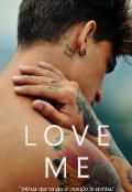 """Cubierta del libro """"Love Me"""""""
