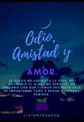 """Cubierta del libro """"Odio, Amistad y Amor."""""""