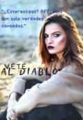 """Cubierta del libro """"Vete Al Diablo"""""""