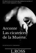 """Cubierta del libro """"Arconte: Las cicatrices de la Muerte"""""""