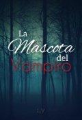 """Cubierta del libro """"La Mascota del Vampiro"""""""