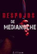 """Cubierta del libro """"Despojos de Medianoche"""""""
