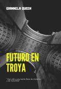 """Cubierta del libro """"Futuro en Troya"""""""