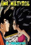 """Cubierta del libro """"Goku x Caulifla Amor Multiversal"""""""