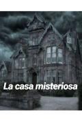"""Cubierta del libro """"La casa misteriosa"""""""