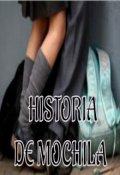 """Cubierta del libro """"Historia de Mochila"""""""