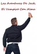 """Cubierta del libro """"Las Aventuras De Jack  El Vampiro Con Alma """""""