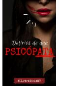 """Cubierta del libro """"Delirios de una psicópata"""""""