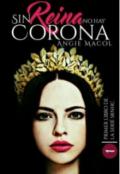 """Cubierta del libro """"Sin reina, no hay corona"""""""