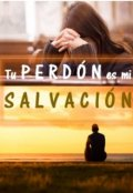 """Cubierta del libro """"Tu perdón es mi salvación"""""""