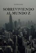 """Cubierta del libro """"Sobreviviendo al mundo z"""""""