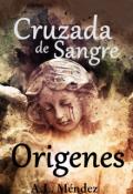 """Cubierta del libro """"Cruzada de Sangre - Orígenes"""""""