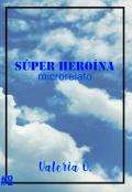 """Cubierta del libro """"Súper heroína"""""""