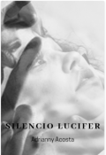 """Cubierta del libro """"silencio lucifer"""""""
