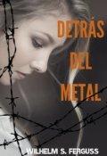 """Cubierta del libro """"Detrás del Metal"""""""