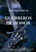 """Cubierta del libro """"Guerreros de Honor """""""