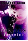 """Cubierta del libro """"Darknees: Secretos """""""