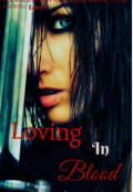"Book cover ""Loving In Blood"""