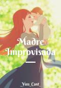"""Cubierta del libro """"Madre improvisada"""""""