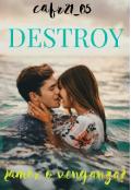 """Cubierta del libro """"Destroy"""""""