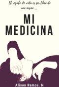 """Cubierta del libro """"Mi Medicina"""""""