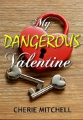 "Book cover ""My Dangerous Valentine"""