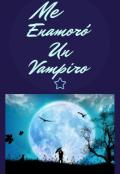 """Cubierta del libro """"Me enamoró un vampiro"""""""