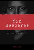 """Cubierta del libro """"Sin máscaras"""""""