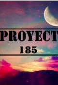 """Cubierta del libro """"proyect 185 """""""