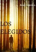 """Cubierta del libro """"Los elegidos """""""