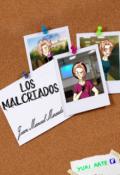 """Cubierta del libro """"Los Malcriados"""""""