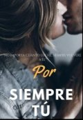 """Cubierta del libro """"Por siempre tú"""""""