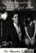 """Cubierta del libro """"Una vida entre la oscuridad y el amor"""""""