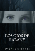 """Cubierta del libro """"Los ojos de Kalany"""""""