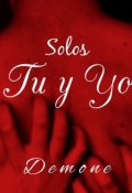 """Cubierta del libro """"Solos tú y yo"""""""
