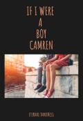 "Cubierta del libro ""If I Were A Boy Camren"""