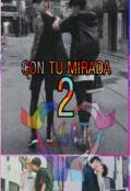 """Cubierta del libro """"Con Tu Mirada 2 Season (bl)"""""""