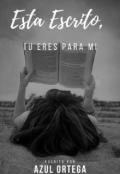 """Cubierta del libro """"Esta escrito, tu eres para mi"""""""
