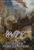 """Cubierta del libro """"Wit: Entre dos mundos"""""""