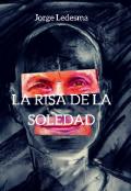 """Cubierta del libro """"La Risa de la Soledad"""""""