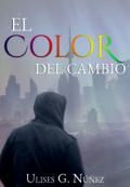 """Cubierta del libro """"El color del cambio"""""""