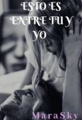 """Cubierta del libro """"Esto Es Entre Tu y Yo"""""""