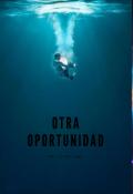"""Cubierta del libro """"Otra oportunidad"""""""